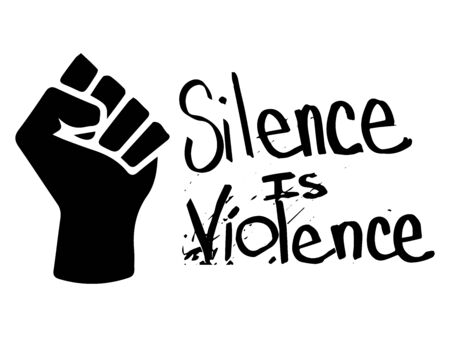 Silence is Violence with Fist. Pictogram Illustration Depicting Silence is Violence text. BLM Black Lives Matter.  イラスト・ベクター素材