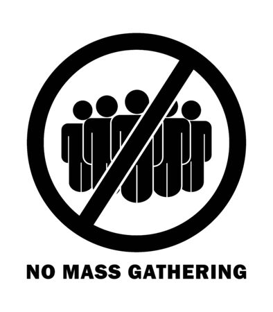 No Mass Gathering with Words and Text Sign. Social Distancing From People Crowd Rule During COVID-19 Pandemic. Black Illustration Isolated on a White Background.