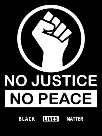 Black Lives Matter. Black and white BLM illustration depicting No Justice No Peace with Fists. Stock Illustratie
