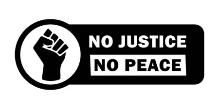 No Justice No Peace Fist Tag. Black Lives Matter BLM Protest Movement Revolution Fist Symbol. Black Illustration Isolated on a White Background.