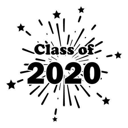 Class of 2020 Fireworks Explosion Stars. Celebrating High School College University Graduates Students Graduating.