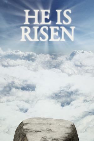Image of rock on the mountain cliff with text he is risen on the sky