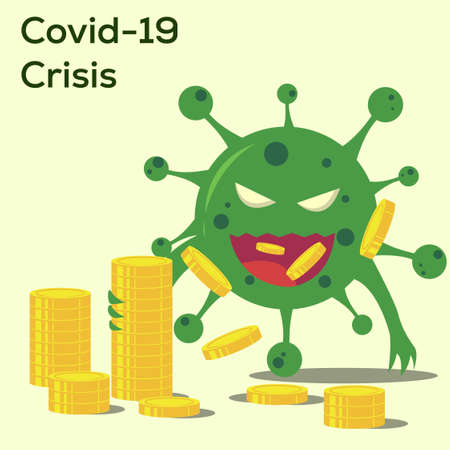 Covid-19 crisis vector concept with green virus monster eating the golden coins in the green background