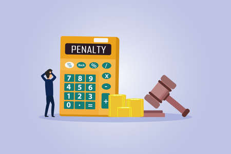 Penalty vector concept. Businessman with Penalty text on the calculator with coins and justice gavel