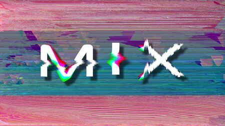 MIX 3d retro glitch text on pixelated screen, neon color