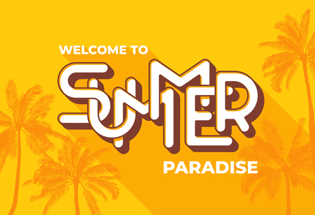 Welcome to Summer paradise typography on yellow background with palm tree. Template for banner, poster, print, card, flyer, invitation.  EPS10