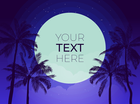 Tropical banner with palm tree and moon and copy space. Vector template with place for your text for poster, banner, invitation. Vector illustration.