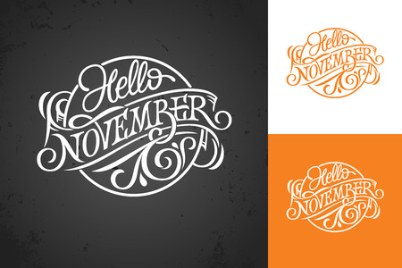Hello November vintage lettering on chalkboard. Typography on white, color and dark background. Template for banner, greeting card, poster, print design. Vector illustration. Logo in form circle.