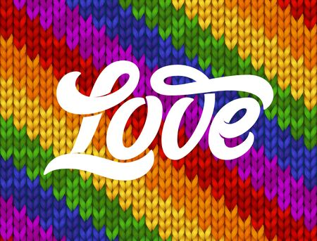 Love typography on rainbow knitted texture, vector illustration. Seamless Pattern with lettering for  community. Symbol of pride.