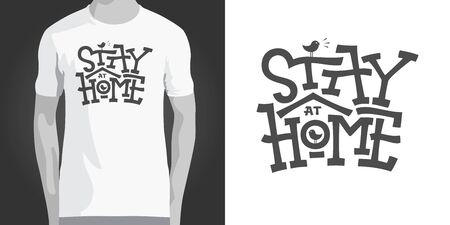 Stay at home monochrome lettering with birdhouse on white isolated background. Stay quarantined. Coronavirus, COVID . Clothes, apparel, shirt print design. Vector illustration with bold typography