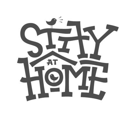 Stay home lettering with birdhouse on white isolated background. typographic banner for self quarantine times. Monochrome vector illustration for decor, pillow, mug, cup, poster. Editable template Vectores