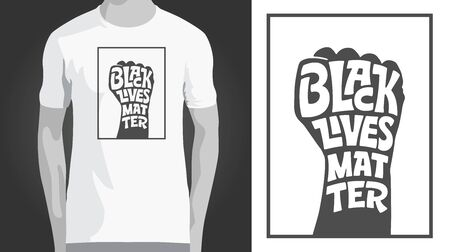 BLACK LIVES MATTER lettering in strong fist shape. Template for t-shirt design. Vector illustration. Raised fists against Police Brutality. Protest banner about Human Right of Black People in America.