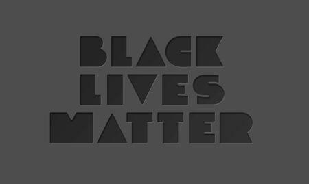 BLACK LIVES MATTER minimalistic typography on dark gray background. No Racism. Vector illustration for poster, shirt, banner. Protest Banner about Human Right of Black People in U.S. America.