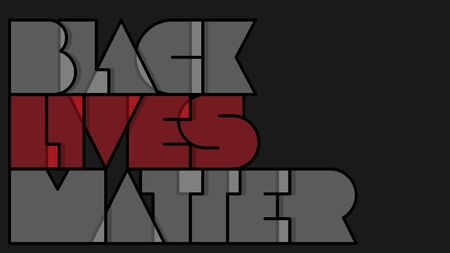 Banner with minimalistic geometric typography on black background. BLACK LIVES MATTER lettering for printed matter and Symbol. Text message. Minimalistic vector illustration. Stop racism banner. EPS10 Vectores