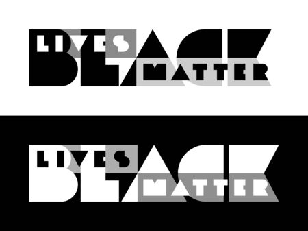 BLACK LIVES MATTER typography. Minimalistic lettering on black and white backgrounds. Support for equal rights of black people. Vector illustration for poster, banner, shirt, print. Stop racism.