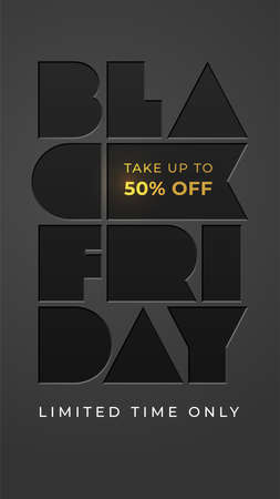 Vector template with foil letterpress BLACK FRIDAY. Take up to 50 fifty percent off. Limited time only. Typography illustration for discount, sale, poster, banner, flyer, business, store.