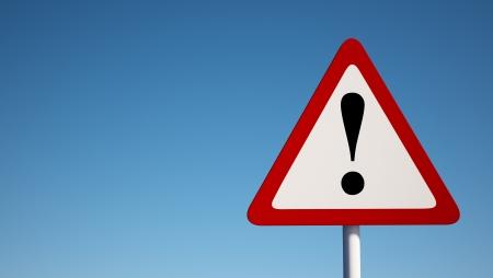 be alert: Warning Sign