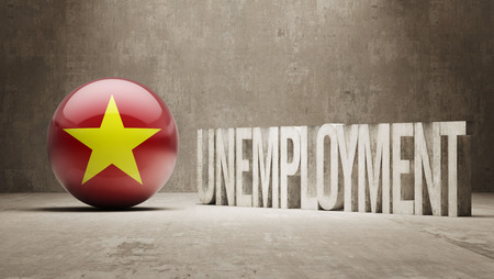 unemployment: Vietnam  Unemployment Concept