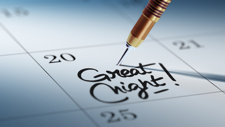 night stick: Concept image of a Calendar with a golden dart stick. The words Great Night written on a white notebook to remind you an important appointment.