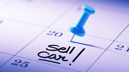 sell car: Concept image of a Calendar with a blue push pin. Closeup shot of a thumbtack attached. The words Sell Car written on a white notebook to remind you an important appointment.