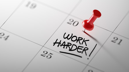harder: Concept image of a Calendar with a red push pin. Closeup shot of a thumbtack attached. The words Work Harder written on a white notebook to remind you an important appointment.