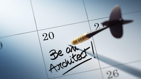 architectural studies: Concept image of a Calendar with a golden dart stick. The words Be an Architect written on a white notebook to remind you an important appointment.