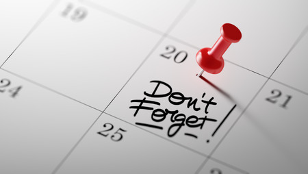 dont: Concept image of a Calendar with a red push pin. Closeup shot of a thumbtack attached. The words Don`t Forget written on a white notebook to remind you an important appointment. Stock Photo