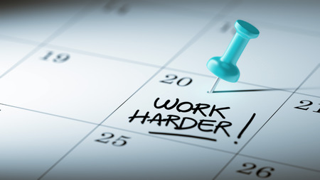harder: Concept image of a Calendar with a blue push pin. Closeup shot of a thumbtack attached. The words Work Harder written on a white notebook to remind you an important appointment.