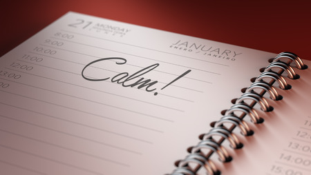 reflexive: Closeup of a personal calendar setting an important date representing a time schedule. The words Calm written on a white notebook to remind you an important appointment. Stock Photo