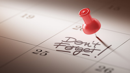 don't: Concept image of a Calendar with a red push pin. Closeup shot of a thumbtack attached. The words Don`t Forget written on a white notebook to remind you an important appointment. Stock Photo