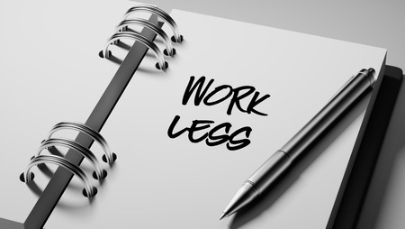 work less: Closeup of a personal agenda setting an important date writing with pen. The words Work Less written on a white notebook to remind you an important appointment. Stock Photo