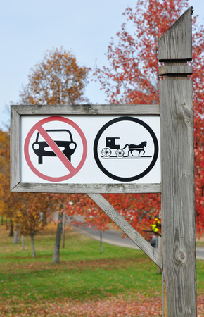 Only horse-drawn vehicles Signs erected in areas with Old Order Amish, Old Order Mennonite or members of a few different Old Order 'Brethren' groups
