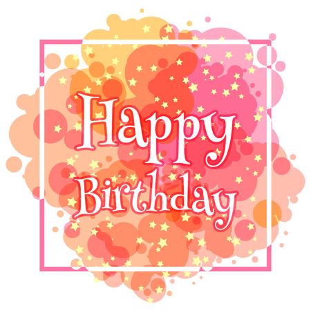 tarjeta de felicitación de cumpleaños con manchas, los fuegos artificiales y el marco. Ilustración de vector