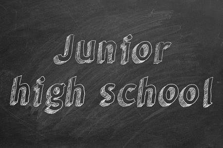 Junior high school. Hand drawing text.