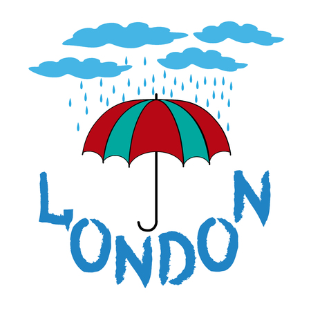 T shirt typography graphic with quote London. Fashion print for sports wear. Template for t shirt, apparel, card, poster. Design element. Rain as symbol of Britain. Vector illustration