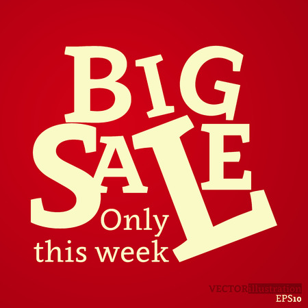 Yellow red colored poster with text big sale only this week. Vector illustration. Ilustrace