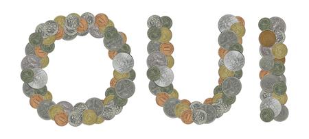 monedas antiguas: OUI palabra con monedas antiguas Foto de archivo