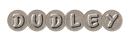 DUDLEY written with old coins on white background Imagens