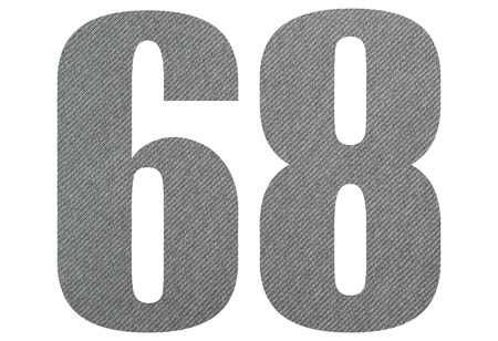 68, sixty eight - with gray fabric texture on white background