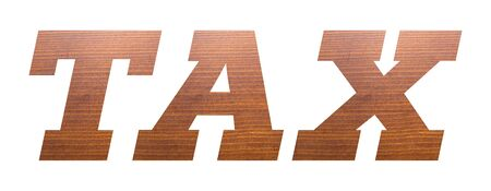 TAX word with brown wooden texture on white background.