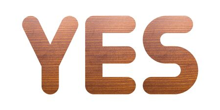 YES word with brown wooden texture on white background.