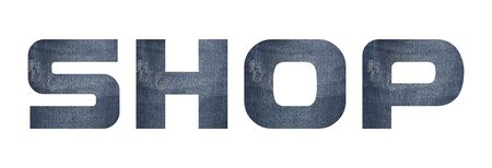SHOP word with jeans fabric texture on white background.