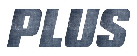 PLUS word with jeans fabric texture on white background.
