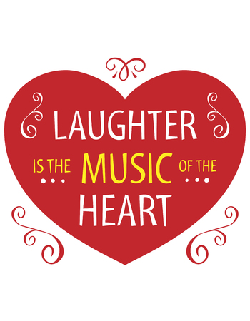 Typography poster. Laughter is the music of the heat. Иллюстрация