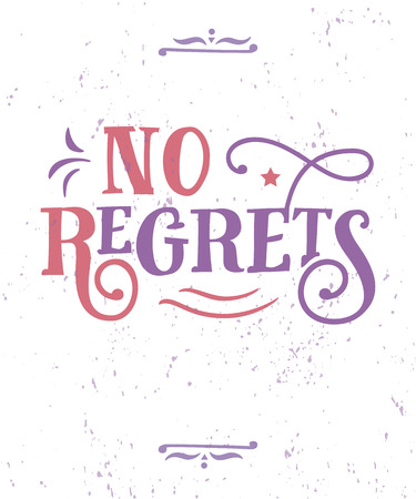 No Regrets. Funny quote. Hand drawn vintage illustration. Stok Fotoğraf