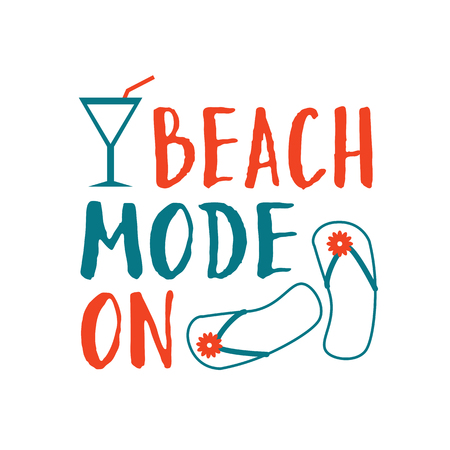 Summer lettering composition. Beach mode on. Vector illustration.
