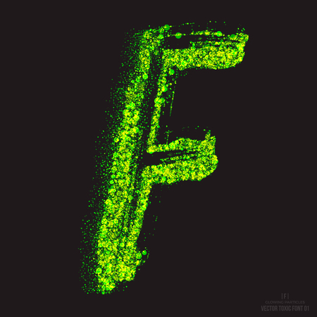 ebullient: Vector grunge toxic font 001. Letter F. Abstract acid scatter glowing bright green color particles background. Radioactive waste. Zombie apocalypse. Grungy shape. Hand made design element Illustration