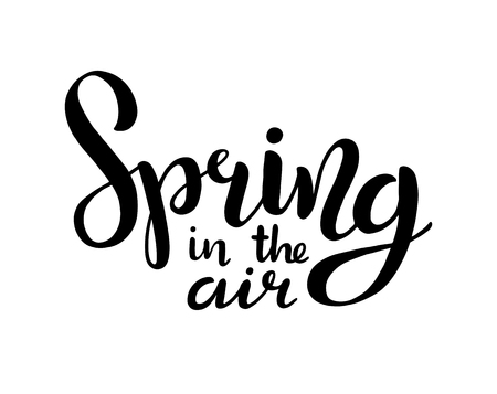 Hand sketched Spring in the air text as logotype, badge and icon. Postcard, card, invitation, flyer, banner template. Lettering typography isolated on white background. Vector illustration