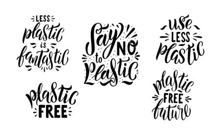 Say No to plastic lettering set. Plastic free quotes. Collection of ecology Motivational phrase. Hand drawn logo of zero waste life. Typography poster, vector illustration isolated on white background