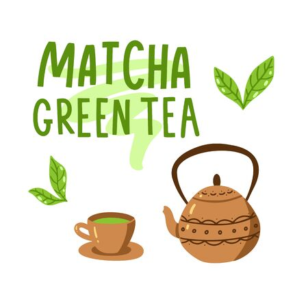 Matcha green tea quote, tea pot and mug, leaves isolated on white background. Matcha hand drawn lettering phrase for label, packaging. Traditional japanese drink. Calligraphy vector illustration Illustration